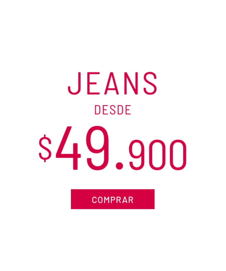 Jeans desde $49.900